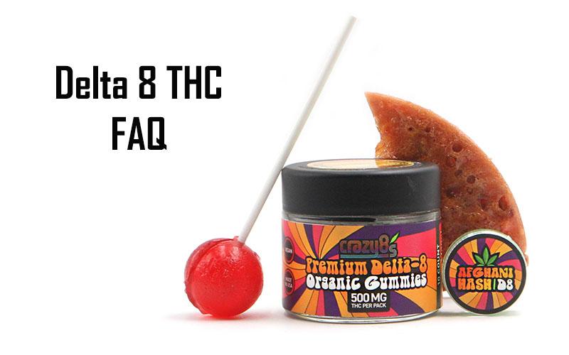 Delta 8 THC FAQ